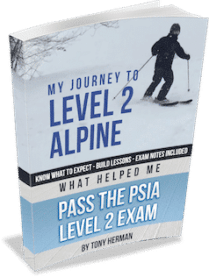 My Journey to Level 2 Alpine - What Helped Me Pass the PSIA Level 2 Exam