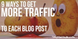 9 Ways to Get More Traffic to Each Blog Post
