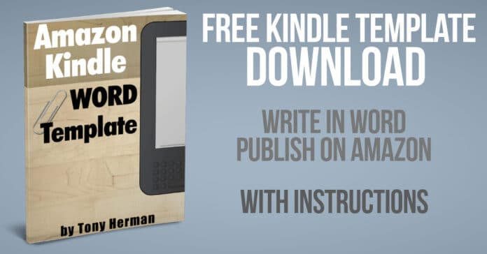Free Kindle Template Download - Write in Word, Publish on Amazon - With Instructions