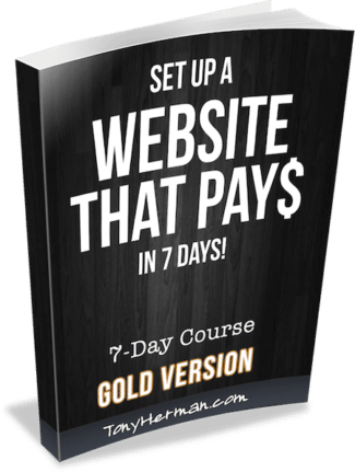 Set up a Website That Pays in 7 Days - GOLD VERSION