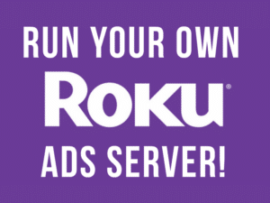 Run Your Own Roku Ads Server
