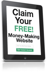 """Claim Your FREE! Money Making Website"" on a tablet screen"