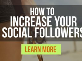 How to Increase Your Social Followers - Learn More, CLICK!