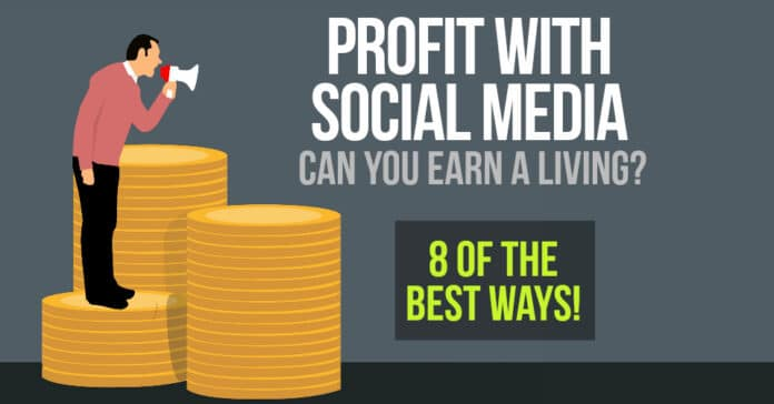 Profit With Social Media - 8 of the Best Ways