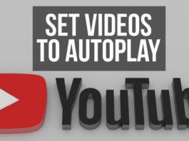 Set YouTube Videos to Autoplay