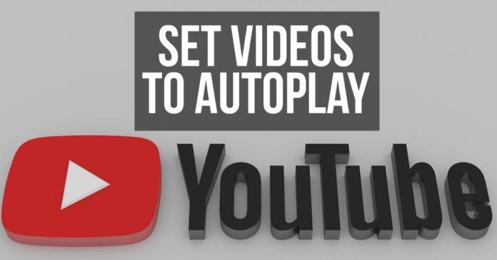 Set YouTube Videos to Autoplay