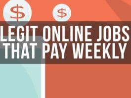 Legit Online Jobs That Pay Weekly