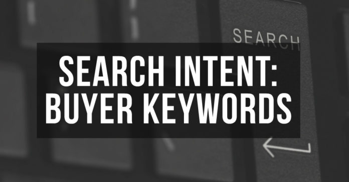Search Intent: Buyer Keywords List