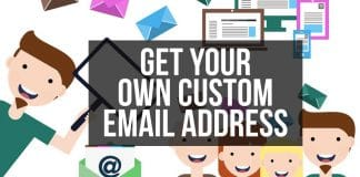 Get Your Own Custom Email Address