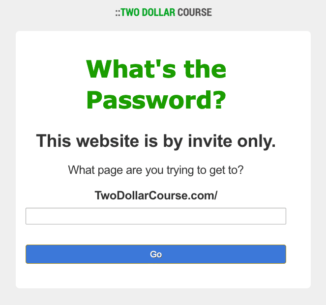 Two Dollar Course - password required - FIND OUT HERE