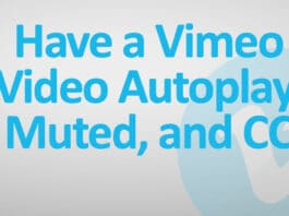 Have a Vimeo Video Autoplay, Muted, and Closed Captioned
