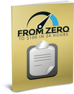 From $0 to $100/Day in 24 Hours