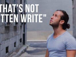 """That's Not Written Write"""